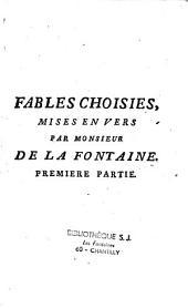 Fables choisies mises en vers par Monsieur de la Fontaine