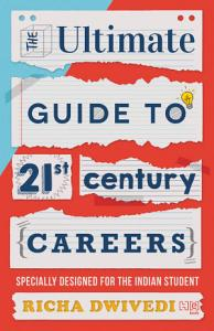 The Ultimate Guide to 21st Century Careers PDF
