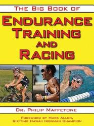The Big Book Of Endurance Training And Racing Book PDF
