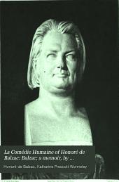 Balzac; a memoir, by Katherine Prescott Wormeley