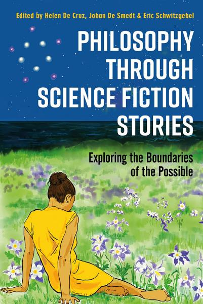Download Philosophy through Science Fiction Stories Book