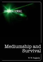 Mediumship and Survival