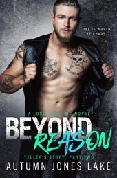Beyond Reason: Teller's Story, Part Two (Lost Kings MC #9)