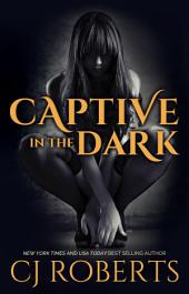 Captive in the Dark: The Dark Duet, Book 1