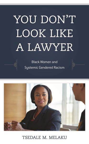 Download You Don t Look Like a Lawyer Book