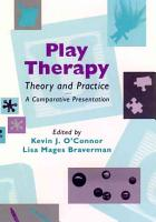 Play Therapy Theory and Practice PDF
