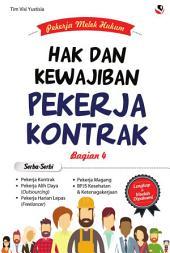 Pekerja Melek Hukum - Hak dan Kewajiban Pekerja Kontrak: Alih Daya (Outsourcing)