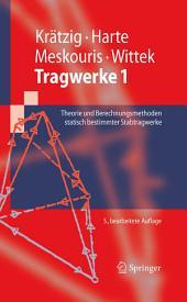 Tragwerke 1: Theorie und Berechnungsmethoden statisch bestimmter Stabtragwerke, Ausgabe 5