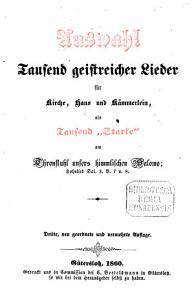 Auswahl tausend geistreicher Lieder f  r Kirche  Haus und K  mmerlein PDF