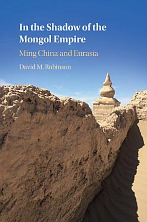 In the Shadow of the Mongol Empire PDF
