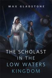 The Scholast in the Low Waters Kingdom: A Tor.com Original