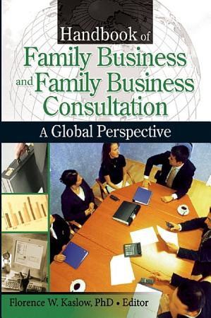 Handbook of Family Business and Family Business Consultation PDF