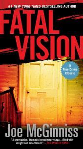 Fatal Vision: A True Crime Classic