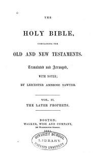 The Holy Bible  Containing the Old and New Testaments  Later prophets PDF