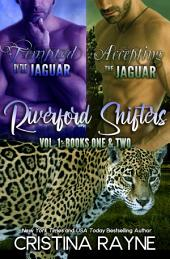Tempted by the Jaguar/Accepting the Jaguar Boxed Set (Riverford Shifters Books One and Two)