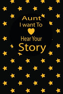 Download Aunt I Want to Hear Your Story Book
