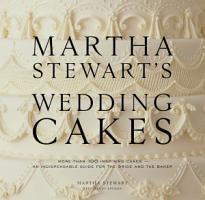 Martha Stewart s Wedding Cakes PDF