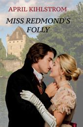 Miss Redmond's Folly