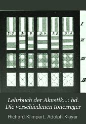 Lehrbuch der akustik ...: bd. Die verschiedenen tonerreger