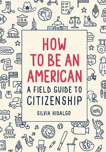How to Be an American Pdf Book