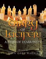 The Diary of Lucifer a Path of Diamond's'