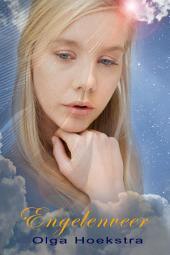 Engelenveer: Hemels Leger Deel 1