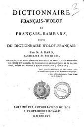 Dictionnaire français-wolof et français-bambara, suivi du dictionnaire wolof-français; par m. J. Dard ..