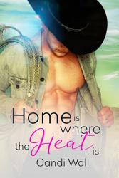 Home Is Where The Heat Is Boxed Set Book PDF