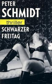 Schwarzer Freitag: Thriller