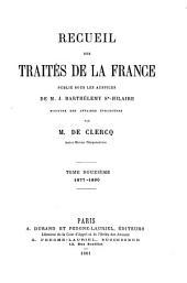 Recueil des traités de la France: 1877-1880