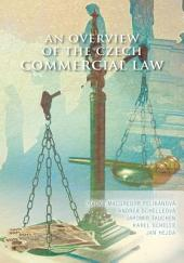 An Overview of the Czech Commercial Law