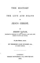 The History of the Life and Death of Jesus Christ