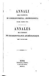 Annali dell'instituto di corrispondenza archeologica: Annales de l'institut de correspondance archéologique, Volume 29