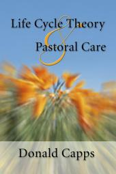 Life Cycle Theory and Pastoral Care