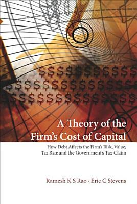A Theory of the Firm s Cost of Capital