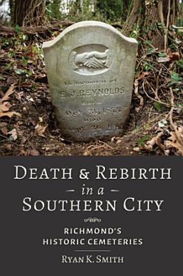 Death and Rebirth in a Southern City