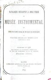 Catalogue descriptif et analytique du Musée instrumental (historique et technique) du Conservatoire royal de musique de Bruxelles: Volume1