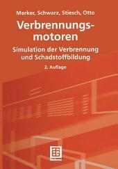 Verbrennungsmotoren: Simulation der Verbrennung und Schadstoffbildung, Ausgabe 2