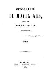 Géographie du moyen age: Volume1