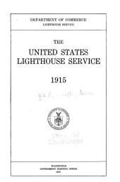 The United States Lighthouse Service, 1915: Volume 9
