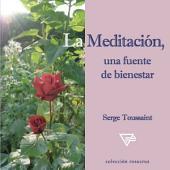 La Meditación: Una Fuente de Bienestar