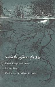 Under the Influence of Water Book