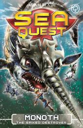 Sea Quest: Monoth the Spiked Destroyer: Book 20