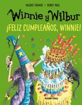 Winnie y Wilbur ¡Feliz cumpleños, Winnie!