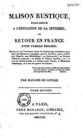 Maison rustique pour servir à l'éducation de la jeunesse, ou retour en France d'une famille émigrée...