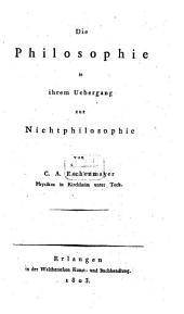 Die Philosophie in ihrem Uebergang zur Nichtphilosophie