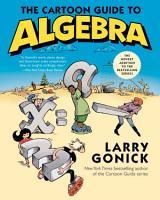 The Cartoon Guide to Algebra PDF