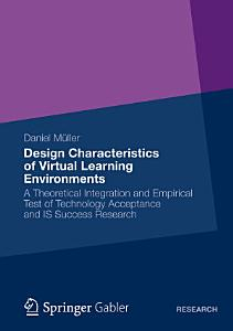 Design Characteristics of Virtual Learning Environments