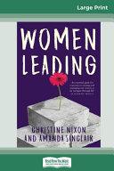 Women Leading (16pt Large Print Edition)