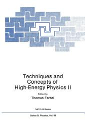 Techniques and Concepts of High-Energy Physics II